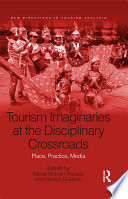Tourism Imaginaries at the Disciplinary Crossroads