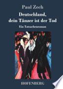 Deutschland, dein Tänzer ist der Tod