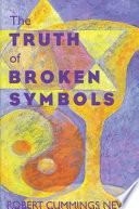 The Truth of Broken Symbols