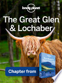 Lonely Planet The Great Glen   Lochaber