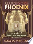Clockwork Phoenix 3