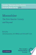 Moonshine   The First Quarter Century and Beyond