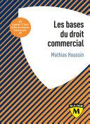 Les Bases Du Droit Commercial