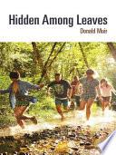 Hidden Among Leaves