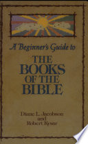 A Beginner S Guide To The Books Of The Bible