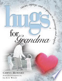 Hugs for Grandma