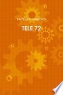 TELE 72