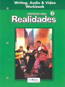 Realidades 3  Writing  Audio   Video Workbook