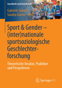 Sport & Gender – (inter)nationale sportsoziologische Geschlechterforschung