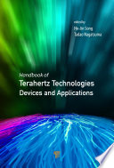 Handbook Of Terahertz Technologies : thz, have long been investigated in a few...