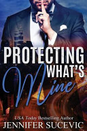 Protecting What s Mine Book PDF