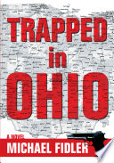 Trapped in Ohio