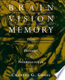 Ebook Brain, Vision, Memory Epub Charles G. Gross Apps Read Mobile