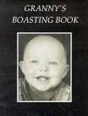 Granny s Boasting Book