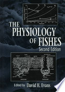 The Physiology of Fishes  Second Edition
