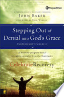 Stepping Out Of Denial Into God S Grace Participant S Guide 1