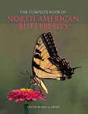 The Complete Book of North American Butterflies