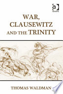 War  Clausewitz and the Trinity