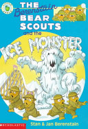 The Berenstain Bear Scouts And The Ice Monster