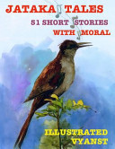 Jataka Tales   51 Short Stories with Moral  Illustrated