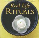 Real Life Rituals