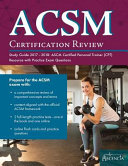 ACSM Certification Review Study Guide 2017 2018