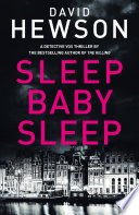 Sleep Baby Sleep Sleep Is The Fourth Novel