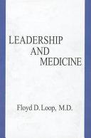 Leadership and Medicine