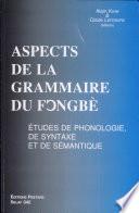 Aspects de la grammaire du fo̳ngbè