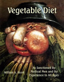 Vegetable Diet A System Of Vegetable Cookery