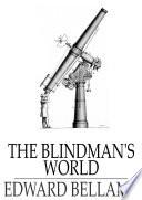 The Blindman s World