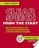 Clear Speech from the Start Student s Book with Audio CD