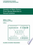 Genetics Of Mate Choice From Sexual Selection To Sexual Isolation