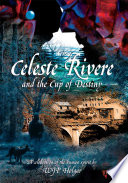 Celeste Rivere and the Cup of Destiny
