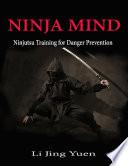 Ninja Mind  Ninjutsu Training for Danger Prevention