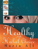 Healthy and Halal Choice