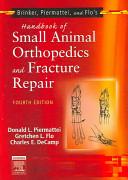 Brinker, Piermattei, and Flo's Handbook of Small Animal Orthopedics and Fracture Repair