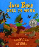 Juan Bob Goes to Work