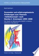 Parameter und erfahrungsbasierte Erhebungen zum Theorem »Selbstkonzept« nach Stanley I. Greenspan 1999–2008. Eine Studie zur Bedeutung des SELBST im Rahmen didaktischer Interaktionen