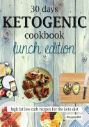 30 Days Ketogenic Cookbook