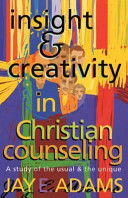 Insight And Creativity In Christian Counseling