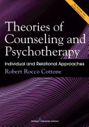 Theories of Counseling and Psychotherapy Book Emphasizes Big Picture Frameworks To Conceptualize
