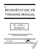 The Microstation V8 Training Manual