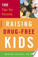 Raising Drug Free Kids