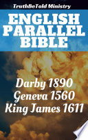 Ebook English Parallel Bible Epub TruthBeTold Ministry,Joern Andre Halseth,John Nelson Darby,William Whittingham,Myles Coverdale,Christopher Goodman,Anthony Gilby,Thomas Sampson,William Cole,King James Apps Read Mobile
