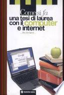 Come si fa una tesi di laurea con il computer e internet