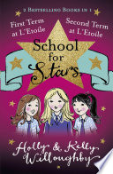 School for Stars  First and Second Term at L Etoile