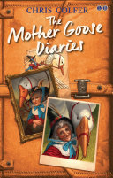 The Mother Goose Diaries : new book about a beloved...