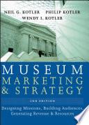 Ebook Museum Marketing and Strategy Epub Neil G. Kotler,Philip Kotler,Wendy I. Kotler Apps Read Mobile
