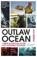 The Outlaw Ocean Riveting Adrenalin Fuelled Tour Of A Vast Lawless